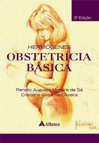 Hermógenes - Obstetrícia Básica