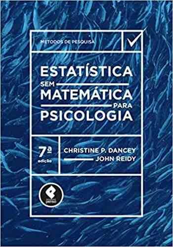 Livro Estatistica Sem Matematica Para Psicologia 7ed