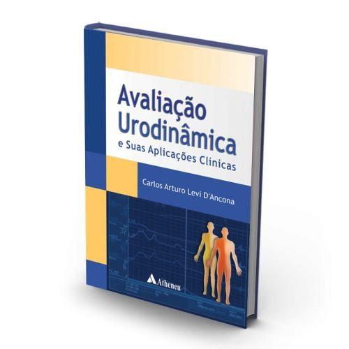 Livro Avaliação Urodinâmica E Suas Aplicações Clínicas
