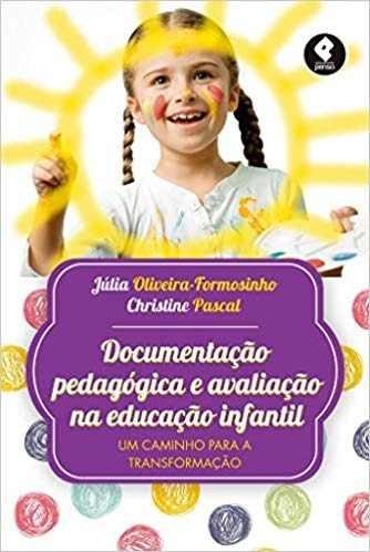 Livro Documentação Pedagógica E Avaliação Na Educação Infantil