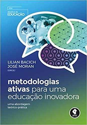 Livro Metodologias Ativas P/ Uma Educacao Inovadora
