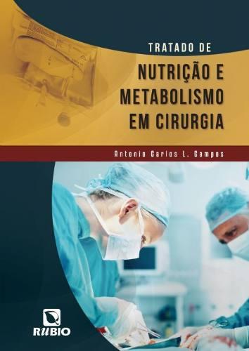Tratado De Nutrição E Metabolismo Em Cirurgia