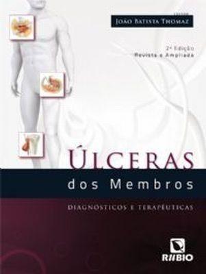 Livro Úlceras Dos Membros Diagnósticos E Terapêuticas