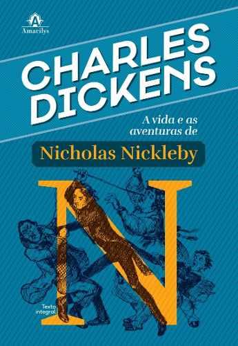 A Vida E As Aventuras De Nicholas Nickleby