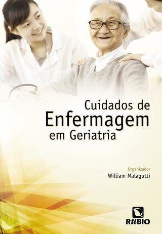 Livro Cuidados De Enfermagem Em Geriatria