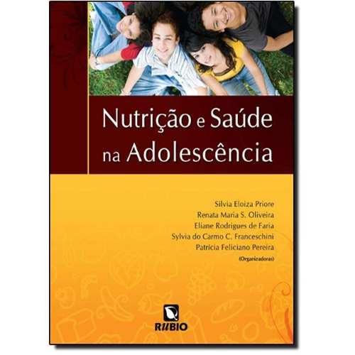 Livro Nutrição E Saúde Na Adolescência