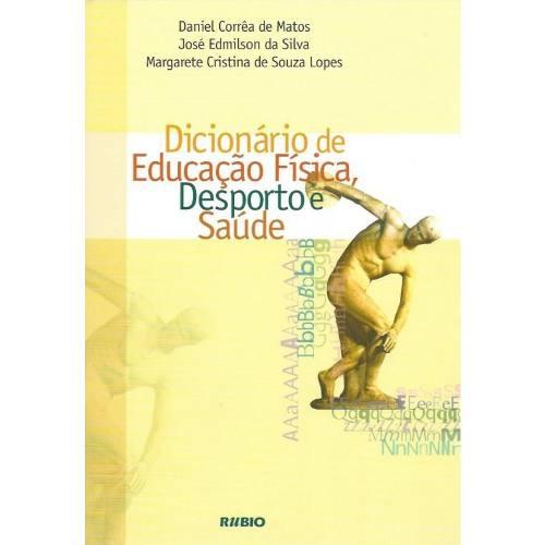 Livro Dicionário De Educação Física, Desporto E Saúde