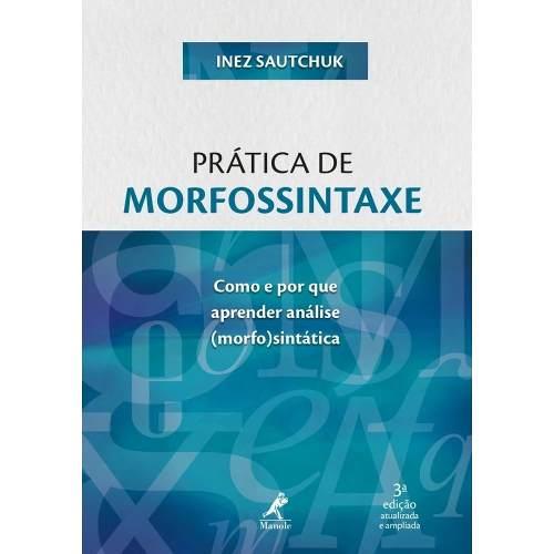 Livro Prática De Morfossintaxe
