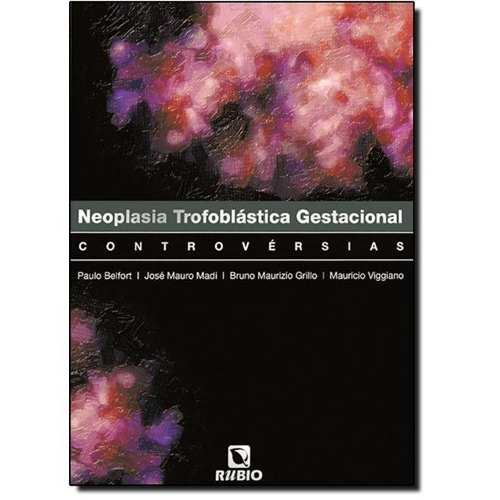 Livro Neoplasia Trofoblástica Gestacional