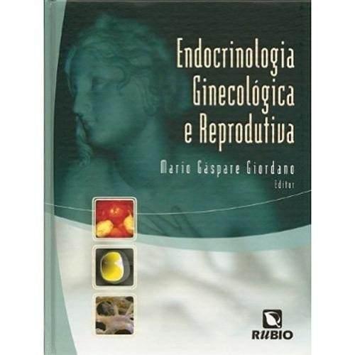 Livro Endocrinologia Ginecológica E Reprodutiva