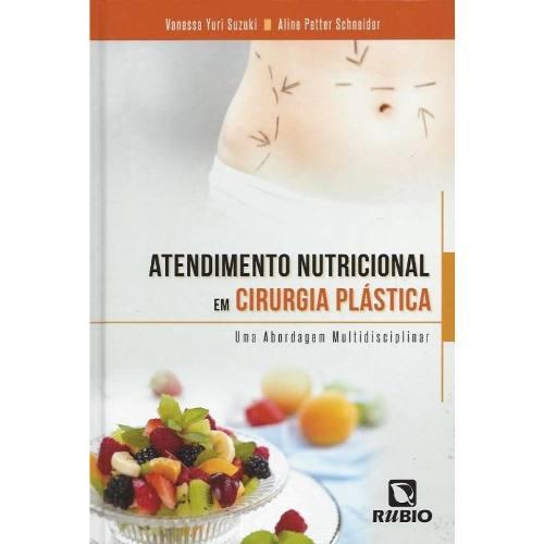 Atendimento Nutricional Em Cirurgia Plástica Uma Abordagem