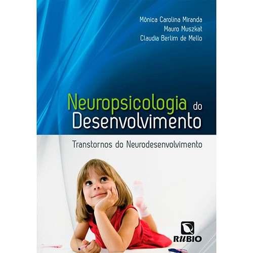 Livro Neuropsicologia Do Desenvolvimento Transtorno Do Neurodesenvolvimento