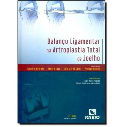 Livro Balanço Ligamentar Na Artroplastia Total De Joelho