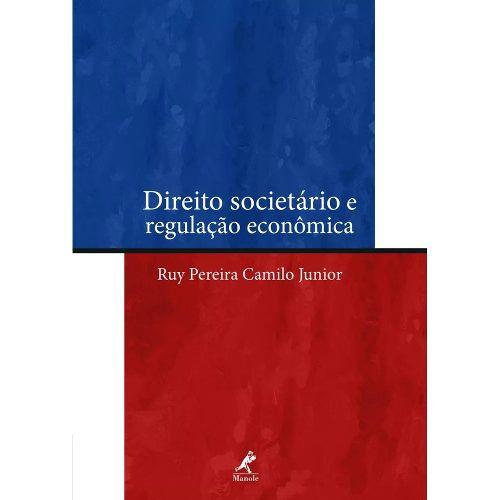 Direito Societário E Regulação Econômica