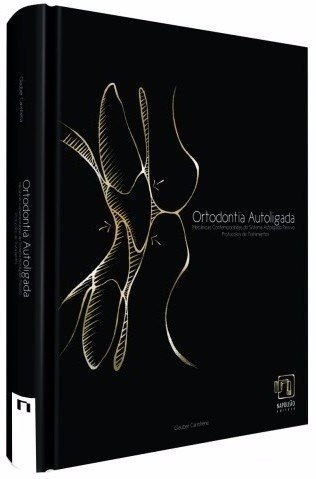 Livro Ortodontia Autoligada, Glauber Carinhena