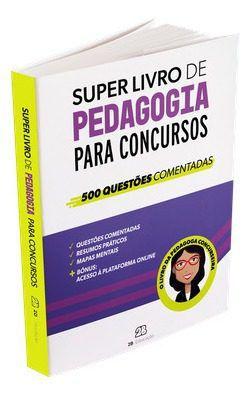 Livro Super Livro De Pedagogia Para Concursos