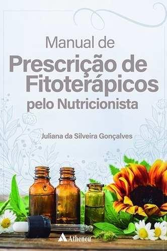 Livro Manual De Prescrição Fitoterápicos Pelo Nutricionista