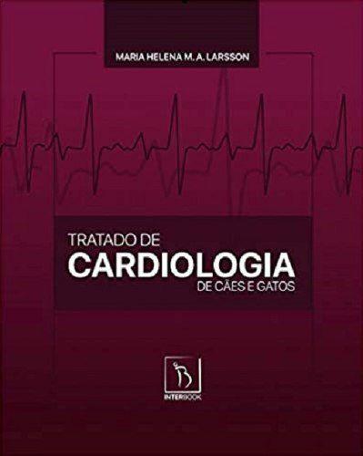 Livro Tratado De Cardiologia De Cães E Gatos, Larsson, 2020