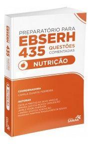 Livro Preparatório Para Ebserh Nutrição -435 Ques Comentadas