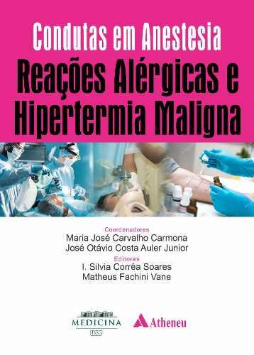 Livro Condutas Em Anestesiologia