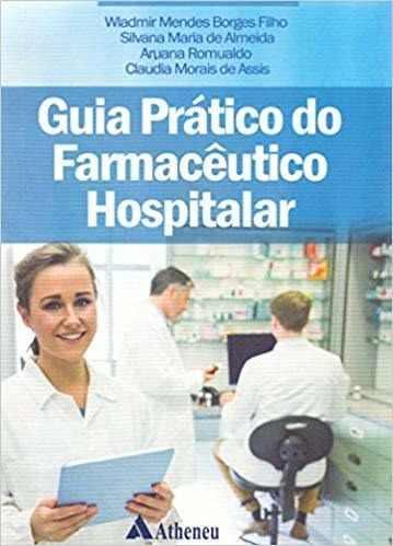 Livro Guia Prático Do Farmacêutico Hospitalar