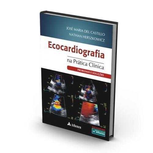 Livro Ecocardiografia Na Prática Clínica - Problemas E Soluções