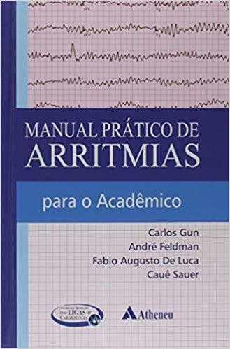 Manual Prático De Arritmias Para O Acadêmico