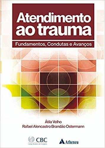 Livro Atendimento ao Trauma Fundamentos Condutas e Avanços