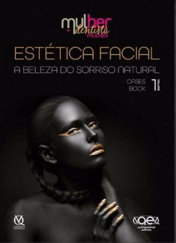Estetica Facial  A Beleza Do Sorriso Natural