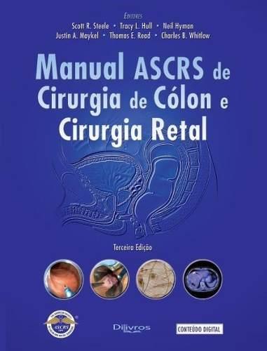 Manual Ascrs De Cirurgia De Cólon E Cirurgia Retal
