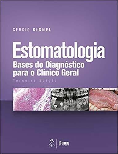 Estomatologia Bases Do Diagnóstico P/ O Clínico Geral
