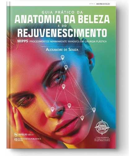 Guia Prático Da Anatomia Da Beleza Rejuvenescimento