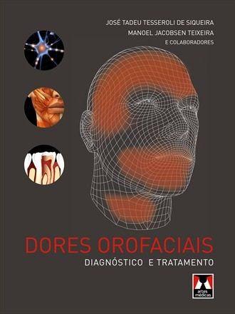 Livro Dores Orofaciais Diagnóstico E Tratamento