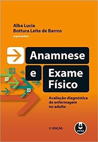 Livro Anamnese E Exame Fisico 3ed.