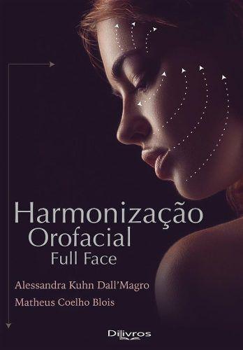 Livro Harmonização Orofacial Full Face, 1ª Ed 2020