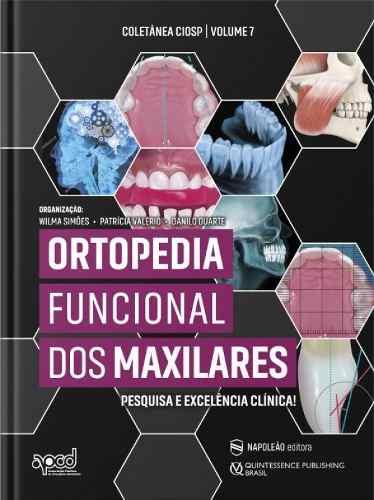 Livro Ortopedia Funcional Dos Maxilares, 1ª Ed 2020