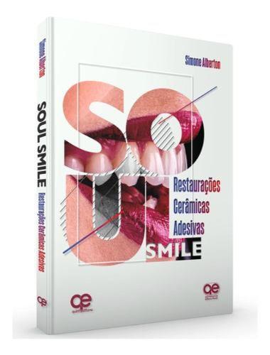 Livro Soul Smile: Restaurações Cerâmicas Adesivas