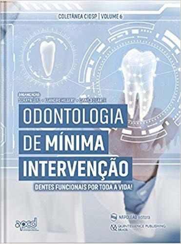 Livro Odontologia De Mínima Intervenção