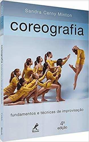 Coreografia: Fundamentos E Técnicas De Improvisação