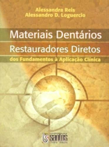 Livro Materiais Dentários Diretos Dos Fundamentos À Aplicação Clín