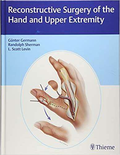 Reconstructive Surgery Of The Hand And Upper Extremity
