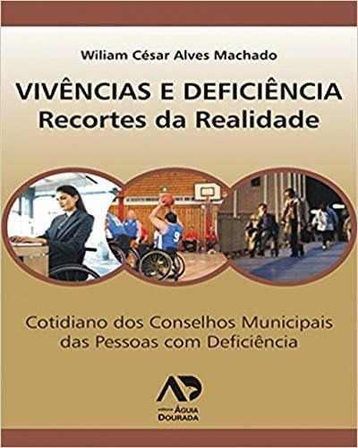Livro Vivências E Deficiência: Recortes Da Realidade