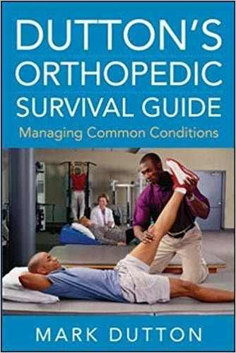 Livro Dutton's Orthopedic Survival Guide Managing Common