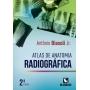 Livro Atlas De Anatomia Radiográfica