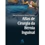 Atlas De Cirurgia Da Hérnia Inguinal