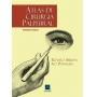 Atlas De Cirurgia Palpebral