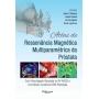 Atlas De Ressonancia Magnetica Multiparametrica Da Prostata