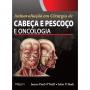 Livro Autoavaliação Em Cirurgia De Cabeça E Pescoço E Oncologia