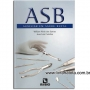 Livro Auxiliar Em Saúde Bucal (asb)