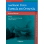 Livro Avaliação Física Ilustrada Em Ortopedia